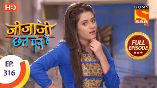 Jijaji Chhat Per Hai - Ep 316 - Full Episode - 21st March, 2019