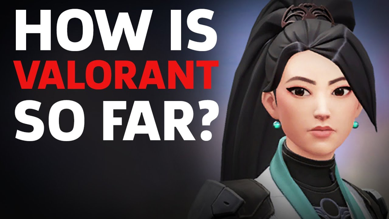 How Is Valorant So Far? - GameSpot