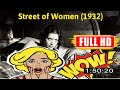 [ [AWESOME!] ] No.44 @Street of Women (1932) #The2714hcgrt