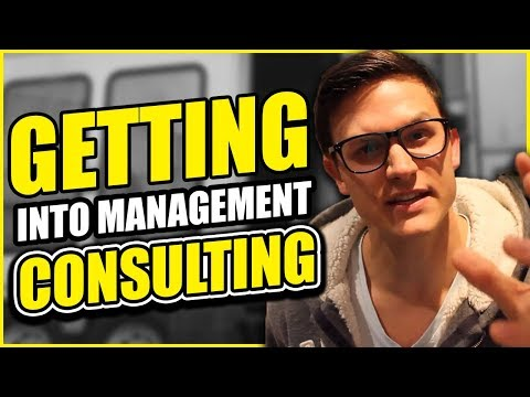 GETTING INTO MANAGEMENT CONSULTING | How we did it