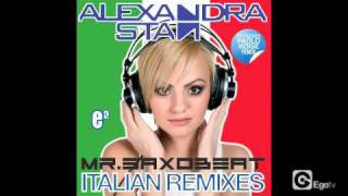 ALEXANDRA STAN - MR SAXOBEAT ITALIAN REMIXES