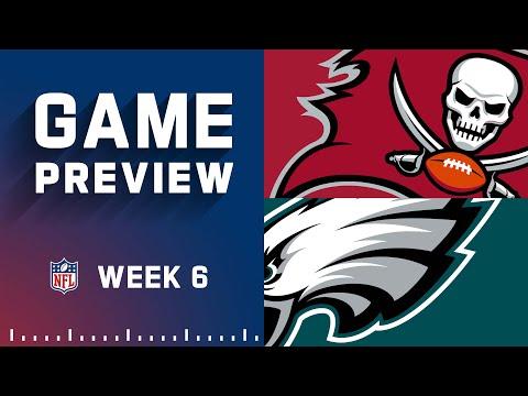 Tampa Bay Buccaneers vs. Philadelphia Eagles | Week 6 NFL Game Preview