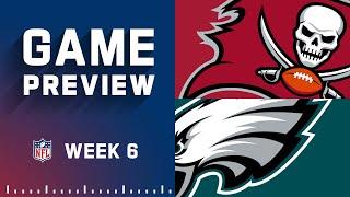 Tampa Bay Buccaneers vs. Philadelphia Eagles  Week 6 NFL Game Preview