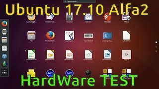Ubuntu 17 10 HardWare TEST