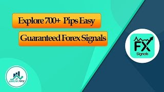 Forex Signals: Explore 700+ Easy Guaranteed Forex Signals [ Trial Starts Just $1 ]
