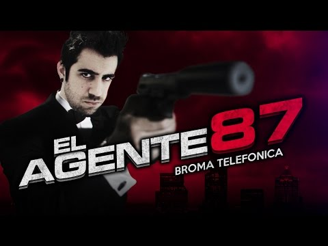 EL AGENTE 87 (Broma telefónica)