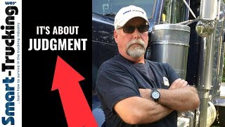 How Your Judgment as a Professional Truck Driver  Can Be a Game Changer  (+ A TRAGIC STORY)