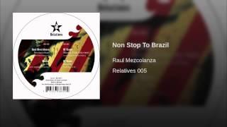 Non Stop To Brazil