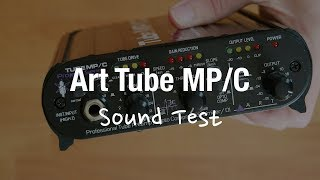 Art Tube MP/C Mikrofonvorverstärker mit Kompressor (Unboxing und Sound Test)