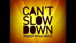 ROBERT M feat NICCO   I CAN