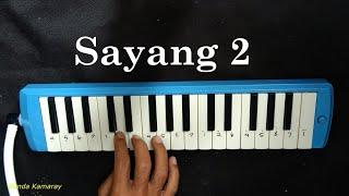 sayang 2 pianika
