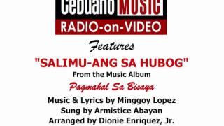 Download Salimu-ang Sa Hubog MP3 song and Music Video