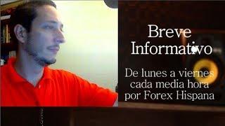 Breve Informativo - Noticias Forex del 8 de Junio 2018