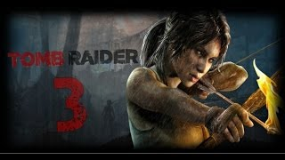 Tomb Raider 2013 (Xbox 360) Playthrough - Part 3: BASICALLY PROBLEMS!