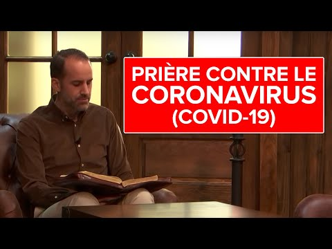 Prière contre le Coronavirus (COVID-19) (Jérémy Sourdril)