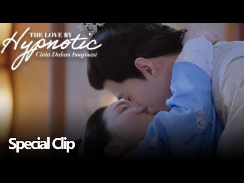 The Love By Hypnotic (Cinta Dalam Imajinasi) | Special Clip Bukti Cinta | 明月照我心 | WeTV 【INDO SUB】
