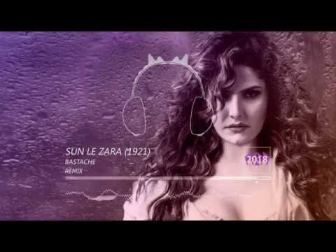 Sun Le Zara 1921 - HavinBae Remix