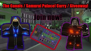 Roblox: Dungeon Quest! ( Lvl 122 ) Carry and Giveaway! The Canals and Samurai Palace Nightmare onl