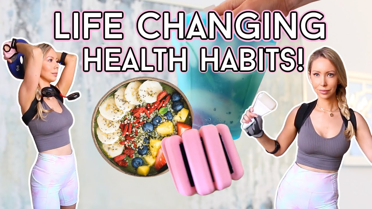 Download 10 *NEW* HEALTH AND FITNESS HABITS THAT HAVE CHANGED MY LIFE!