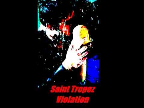 Saint Tropez - Violation