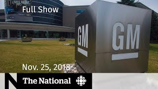 The National for Sunday, November 25 — Oshawa GM Plant, Medical Devices, Michael Bublé