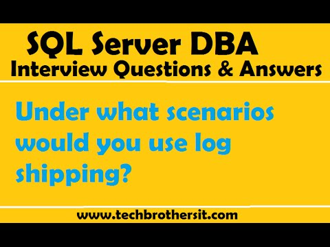 SQL Server DBA Interview Questions  Answers Under what scenarios