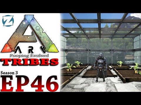 ARK Survival Evolved Tribes Gameplay - S3 Ep 46 - Greenhouse Effect