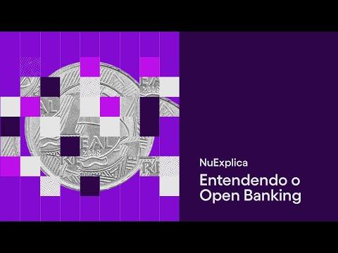 Open Banking – ou Open Finance? Por que você deve saber o que é e como funciona | NuExplica