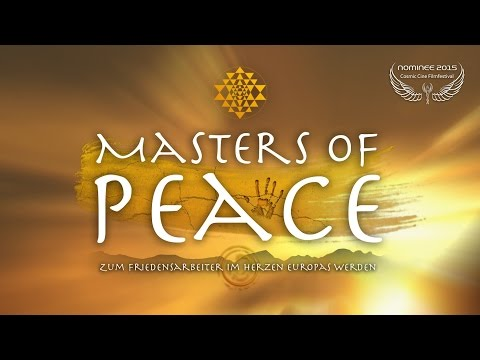 MASTERS OF PEACE - Nominee Cosmic Angel 2015 - Trailer Deutsch