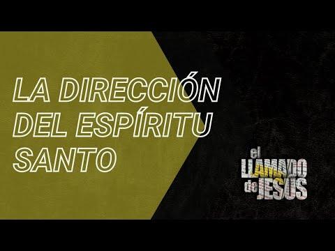 5 LA DIRECCIÓN DEL ESPÍRITU SANTO Importante para todos nosotros
