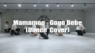MAMAMOO마마무  gogobebe고고베베  Dance Cover  MIA DANCE STUDIO