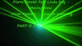 Pierre Feroldi Feat Linda Ray Moving Now   Vision Masters Keep