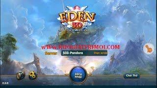 Hướng Dẫn Chơi Game Eden 3D Trên Máy Tính