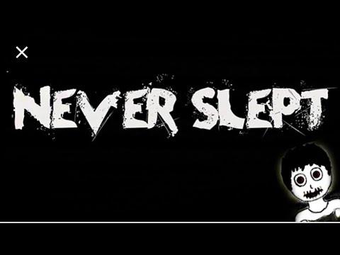 Never Slept : Хоррор Ужасы - Полное прохождение!