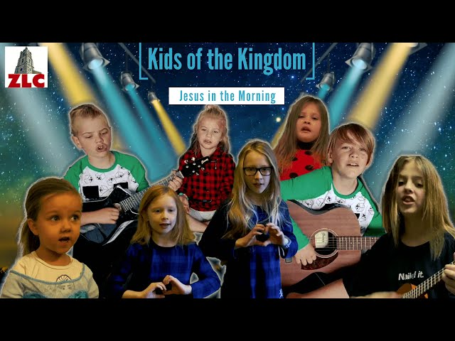 Worship Music - Kids of the Kingdom  - Jesus in the Morning