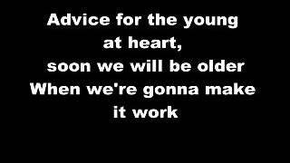 Tears For Fears - Advice For The Young At Heart Lyrics