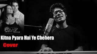 Kitna Pyara Hai Yeh Chehra | RAAZ | R JOY | Unplugged Cover