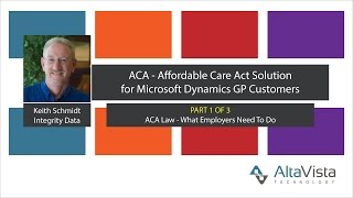Microsoft Dynamics GP Integrity Data ACA Compliance Webinar Part 1 of 3   ACA Law   What Employers N