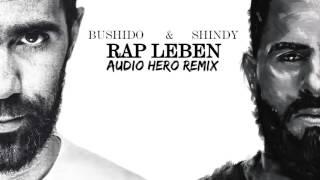 Bushido & Shindy - Rap Leben (Drunken Remix)