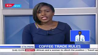 Coffee trade regulations to be reviewed soon