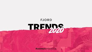 Fjord Trends 2020: 7 Trends in 90 seconds