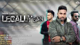 Legally Ban (Motion Poster) Swarn Dhuri ft Gustakh Aulakh | Rel. On 19th Dec | White Hill Music