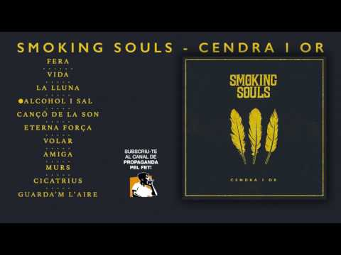 SMOKING SOULS - Cendra i or (2017) àlbum complet