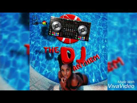 Dj Who - The Dj Anthem (Antigua 2019 Soca)