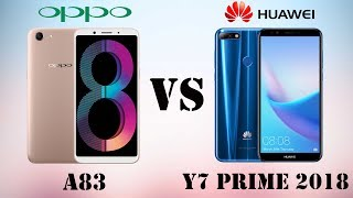 Difference Between OPPO A83 VS HUAWEI Y7 Prime 2018 || Specifications Comparison || Who is Best
