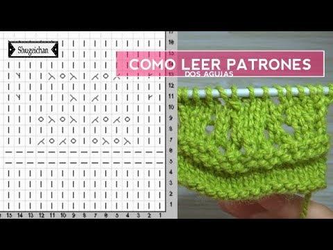 Como leer patrones dos agujas - YouTube