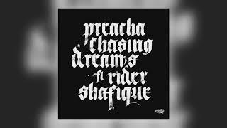 Preacha - Chasing Dreams (DJ Madd Remix) [feat. Rider Shafique]