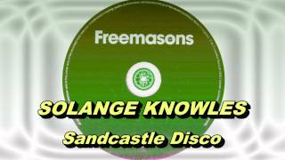 Solange - Sandcastle Disco (Freemasons Extended Club Mix) HD Full Mix