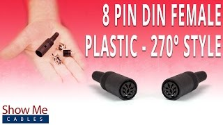 How To Install The 8 Pin DIN Female Connector (270 Degree Style) - Plastic