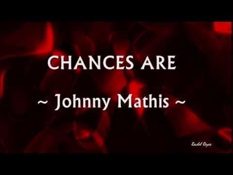 CHANCES ARE - (Lyrics)